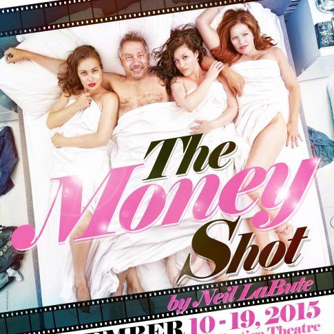 The Money Shot Ground Zero Theatre - performing arts - harderlee